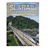 【ポイント5倍】先行予約販売!!2021 SL&RAILカレンダー